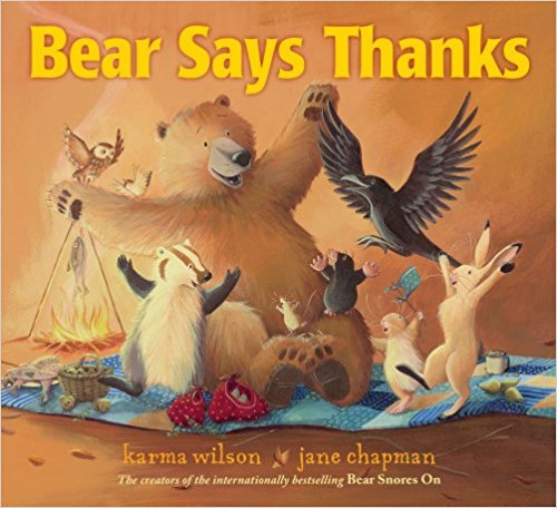 Bear Gives Thanks - Thanksgiving Book for the Preschool Classroom